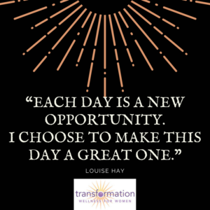 Louise Hay Each day is a new opportunity