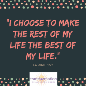 Louise Hay I choose to make the rest